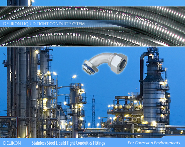 DELIKON stainless steel liquid tight conduit and stainless steel liquid tight conduit connector are relied upon by leading petrochemical industry for protection of their electrical and data cables in Corrosion Environments